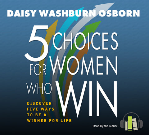 5 Choices For Women Who Win - Audio Book on CD