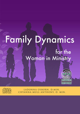 Family Dynamics for the Woman in Ministry - Course on 19 Audio CDs
