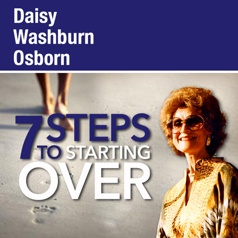7 Steps to Starting Over - CD