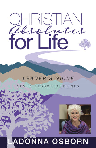 Christian Absolutes For Life (Leader's Guide) - Paperback