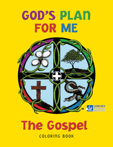 GOD'S PLAN FOR ME - The Gospel Coloring Book