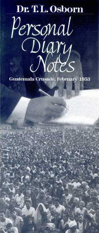 Personal Diary Notes - 1953 Guatemala Crusade