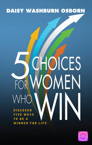 5 Choices For Women Who Win - Digital Book
