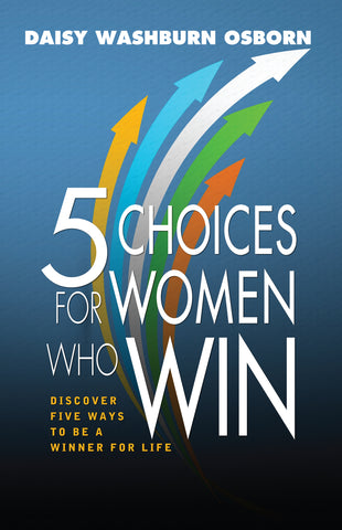 5 Choices For Women Who Win - Paperback