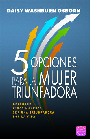 5 Choices For Women Who Win - Digital Book | Spanish