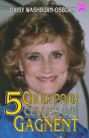 5 Choices For Women Who Win (French) - Digital Book