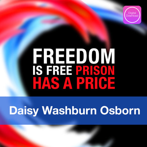 Freedom Is Free - Prison Has A Price - Digital Audio