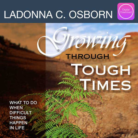 Growing Through Tough Times - Digital Download