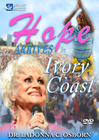 Hope Arrives in Ivory Coast - DVD