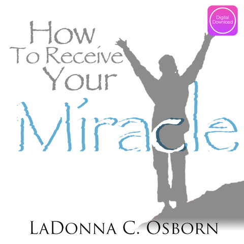 How To Receive Your Miracle - Digital Audio