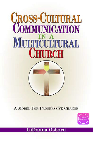 Cross-Cultural Communication in a Multicultural Church - Digital Book