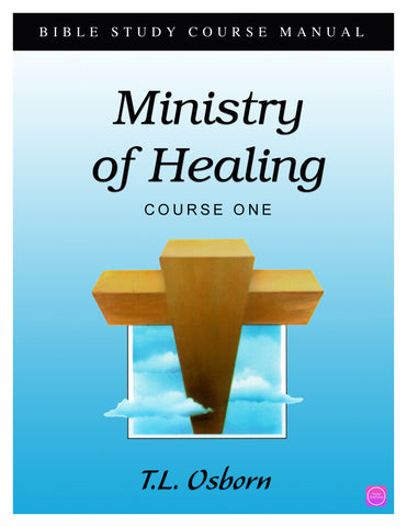 Ministry of Healing: Course 1 Manual - Digital Book