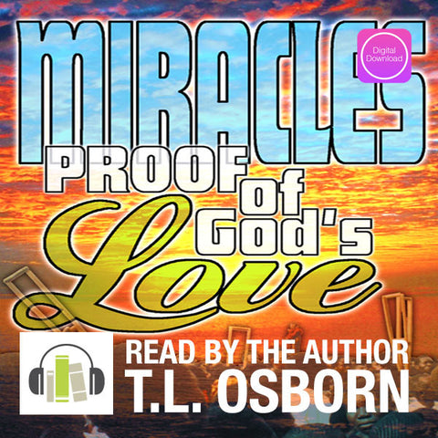 Miracles - Proof of God's Love - Digital Audio