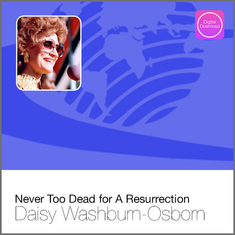 Never Too Dead for A Resurrection - Digital Audio