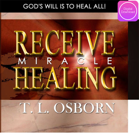 Receive Miracle Healing - Digital Download