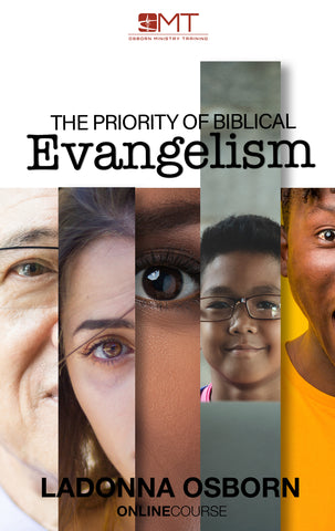 The Priority Of Biblical Evangelism | OMT Course On-Demand