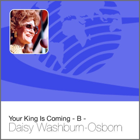 Your King Is Coming - B - Audio CD