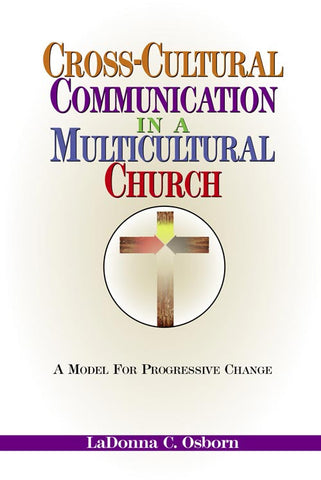 Cross-Cultural Communication in a Multicultural Church
