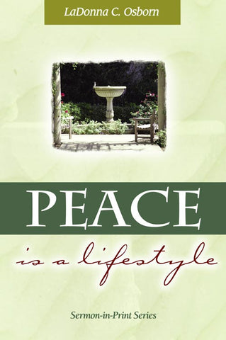 Peace is a Lifestyle