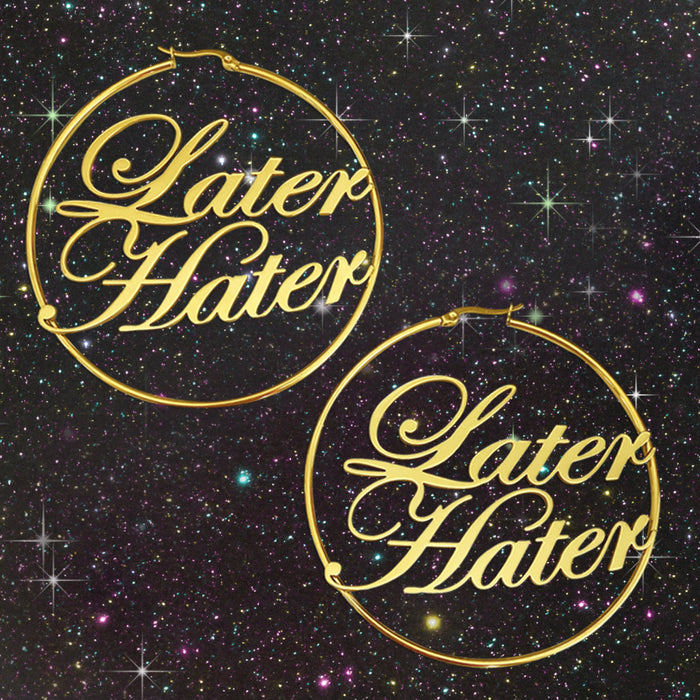Later Hater Gold Hoop Earrings