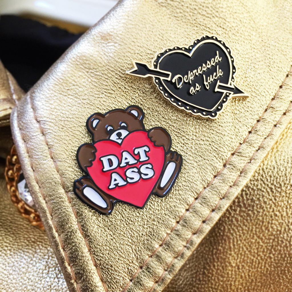 DAT ASS Pin