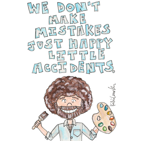 Bob Ross Quote Illustration