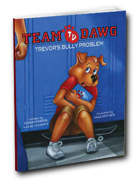 Team Dawg Trevor's Bully Problem