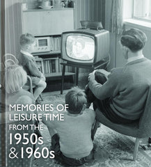 Memories of Leisure Time from the 1950s and 1960s