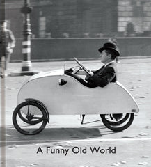 A Funny Old World 2nd edition