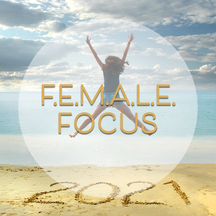 Female Focus in 2021