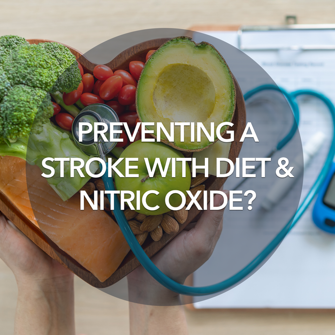 Preventing a Stroke with Diet, and Nitric Oxide?