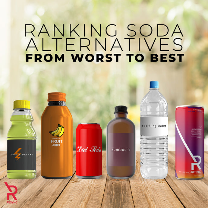 Ranking Soda Alternative From Worst to Best