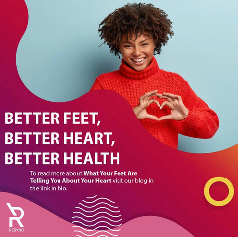 Better Feet, Better Heart, Better Health