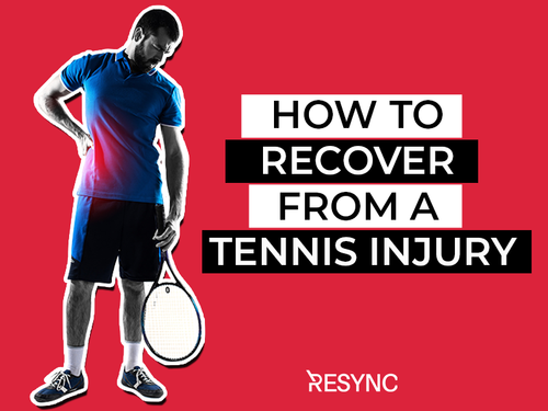 How to recover from a tennis injury