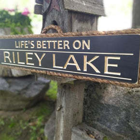 Life is Better Lake Sign - Maison Muskoka