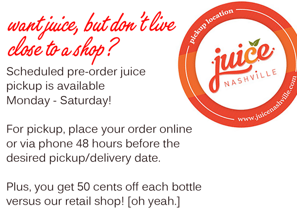 juice Nashville cold pressed juice pickup locations in Nashville, Hendersonville, Brentwood, Mt. Juliet and Franklin