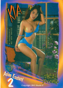 Asian Ecstasy - KIA - JUMBO 3.5x5 Promo Card - AE2-1 - Studio E