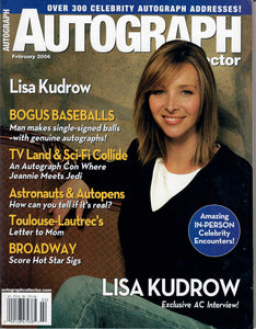 AUTOGRAPH Magazine - February 2006 - Lisa Kudrow