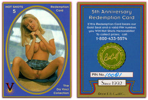 Hot Shots - Series 5 - Da Vinci - 5th Anniversary Redemption Card - GOLD SEAL w/PIN