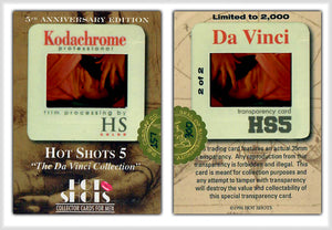 Hot Shots - Series 5 - Da Vinci - 5th Anniversary - Kodachrome Transparency - 2 of 2 - Gold Foil & Hand Numbered 157/300