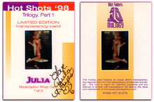 Load image into Gallery viewer, Hot Shots - '98 Trilogy Part 1 - Julia Hayes 3 card Transparency Set - Autographed