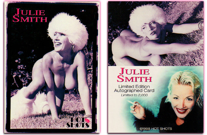 Hot Shots - '98 Trilogy Part 2 - JULIE SMITH Authentic Autograph Card - Unsigned