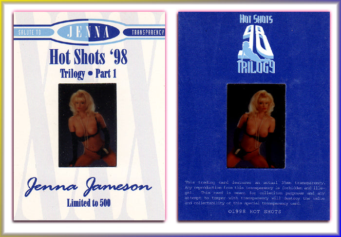 Hot Shots - '98 Trilogy Part 1 - JENNA JAMESON - Transparency Card -  Very Rare HTF