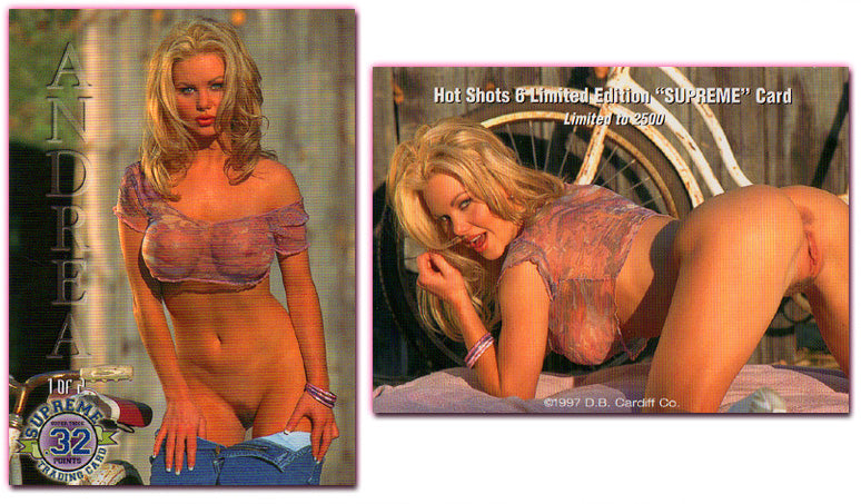 Hot Shots 6 - Limited Edition 'SUPREME' card, ANDREA, super thick 32pt