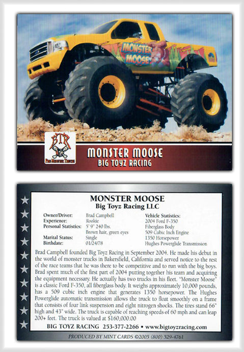 Monster Moose - Big Toyz Racing - Promo Card