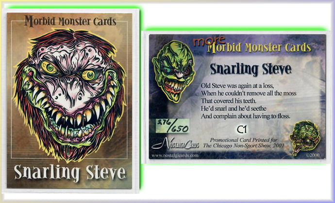 Morbid Monsters - Card C1 - Snarling Steve - Hand Numbered 276/650