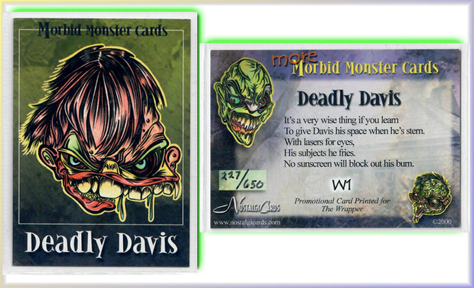 Morbid Monsters - Card W1 - Deadly Davis - Hand Numbered 227/650