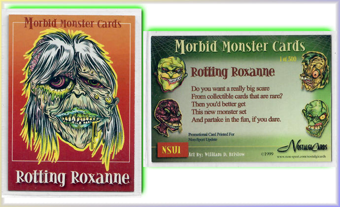 Morbid Monsters - Card NSU1 - Rotting Roxanne - 1 of 500