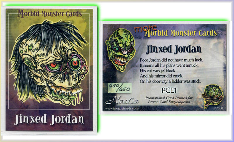 Morbid Monsters - Card PCE1 - Jinxed Jordan - Hand Numbered 640/650