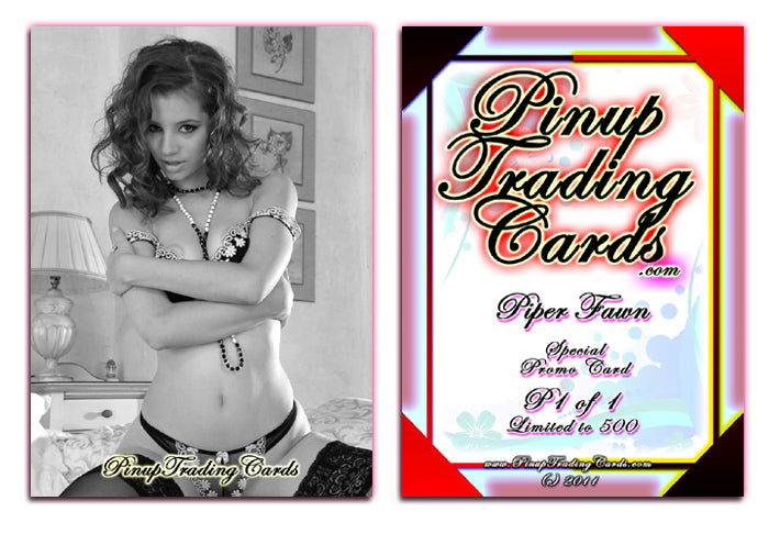 Pinup Trading Cards - Special Promo P1 of 1 - PIPER FAWN